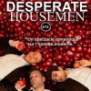 «Desperate Housemen» (Pas si desperate que ça)