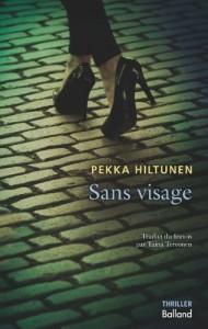 Pekka Hiltunen - Sans visage - Couverture